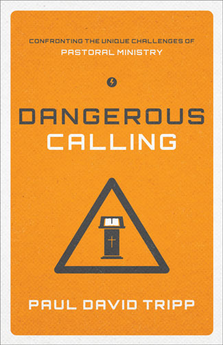 9781433535826-dangerous-calling.jpg