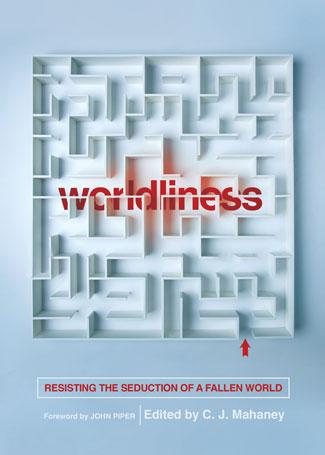 worldliness-paperback-9781433556630.jpg